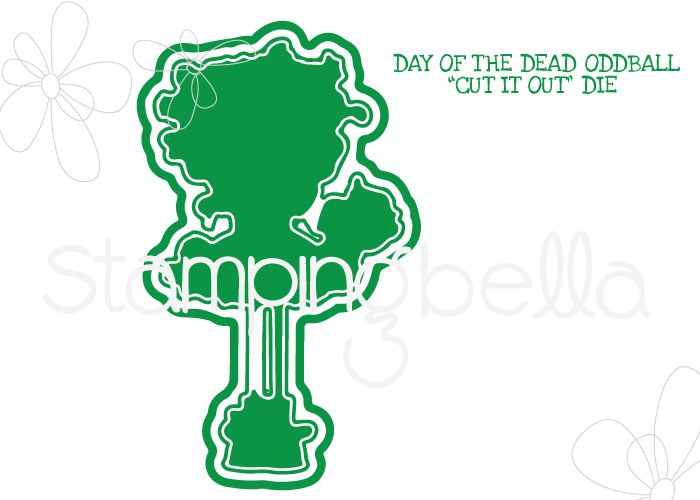 *NEW* - Stamping Bella - DAY OF THE DEAD ODDBALL CUT IT OUT DIE