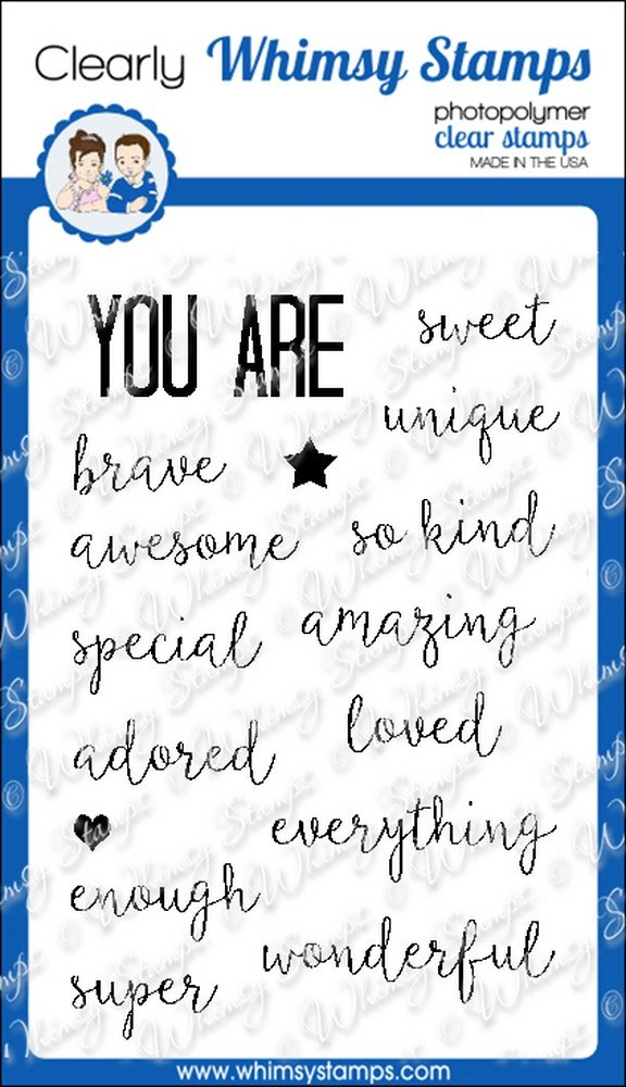 Whimsy Stamps - You Are - Clear Stamps