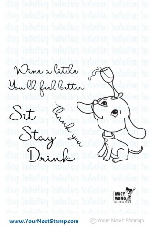 Your Next Stamp- Sit Stay Drink