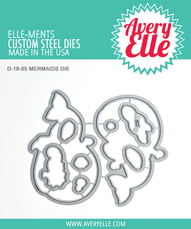 *NEW* - Avery Elle - Die: Mermaids Elle-ments)