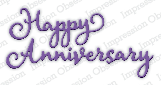 *NEW* - Impression Obsession - Happy Anniversary