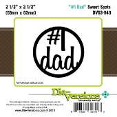 * NEW * Die-Versions -  Sweet Spots - #1 Dad