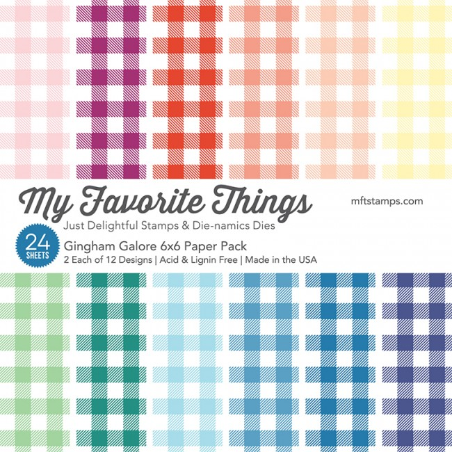 My Favorite Things - Gingham Galore 6 x 6 Paper Pack