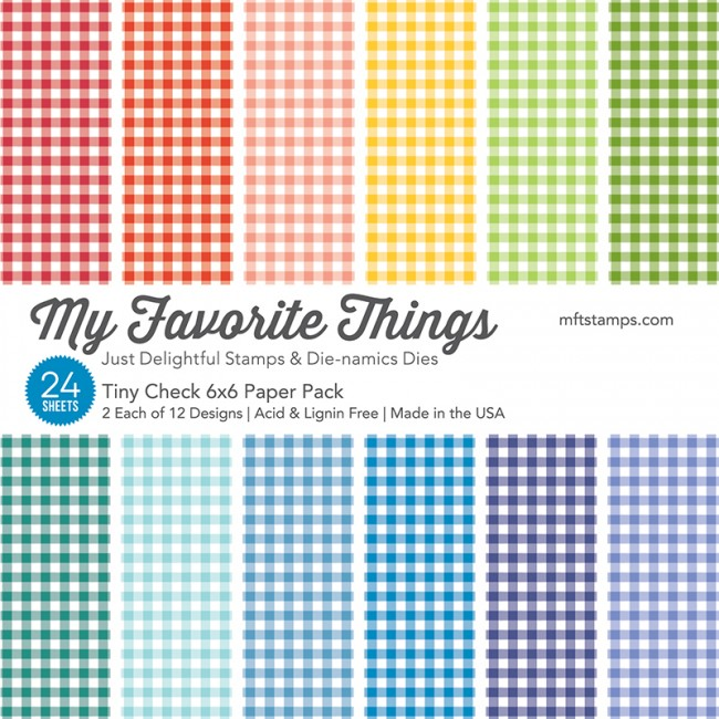 My Favorite Things - Tiny Check 6 x 6 Paper Pack