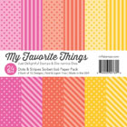 My Favorite Things - Dots & Stripes 6 x 6 Sorbet Paper Pack