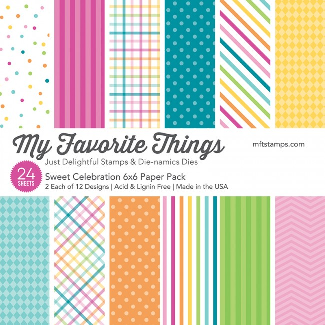 My Favorite Things - Sweet Celebration 6 x 6 Paper Pack