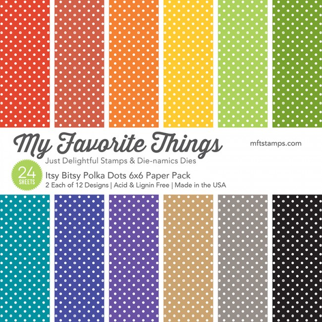 My Favorite Things - Itsy Bitsy Polka Dots 6 x 6 Paper Pack