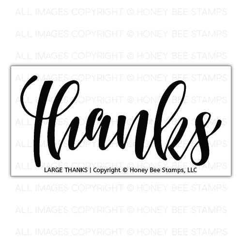 Honey Bee Stamps - Large Thanks | 2x4 Stamp Set