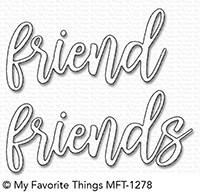 *NEW* - My Favorite Things - Die-namics Friend Duo