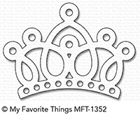 *NEW* - My Favorite Things - Die-namics Crown
