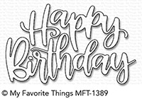 My Favorite Things - Die-namics Happy Birthday Script