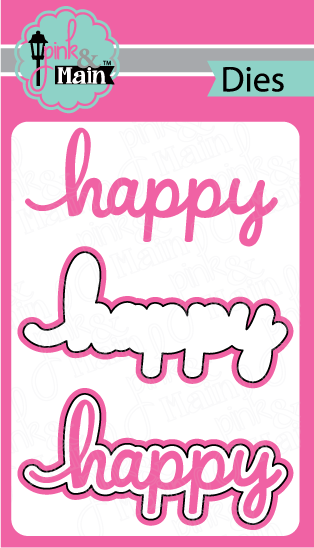 *NEW* - Pink and Main - Happy Dies