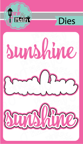 *NEW* - Pink and Main - Sunshine Dies