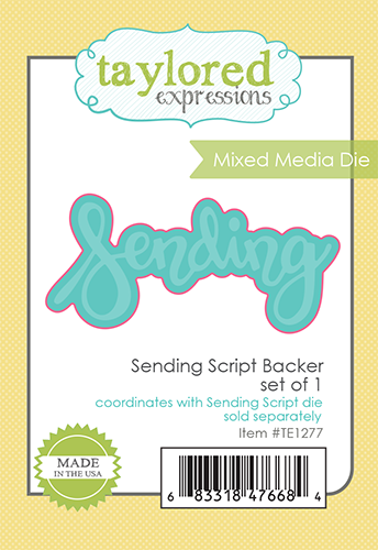 Taylored Expression - Sending Script Backer - Mixed Media Die