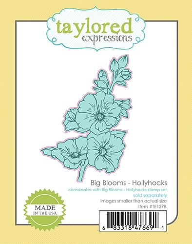 *NEW* - Taylored Expression - Big Blooms - Hollyhock Dies