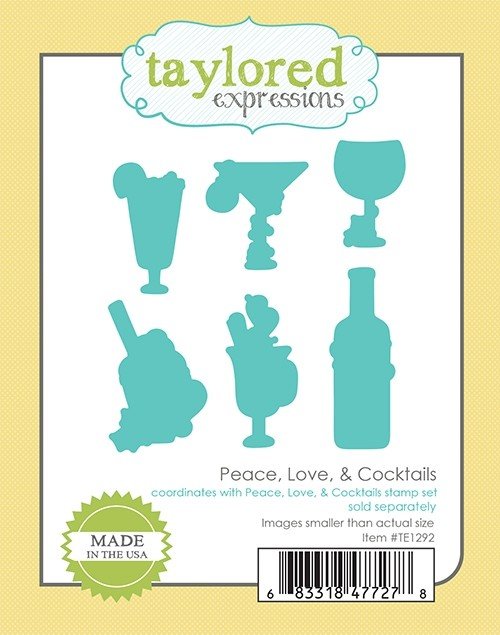 *NEW* - Taylored Expression - Peace, Love, & Cocktails Dies