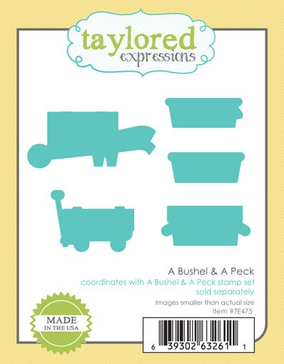 Taylored Expressions - A Bushel & A Peck Die