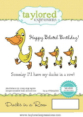Taylored Expressions - Belated Birthday - Ducks in a Row