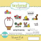 Taylored Expressions - Basket Full