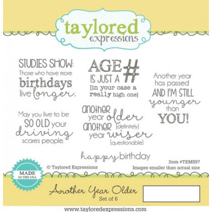 Taylored Expressions - Another Year Older