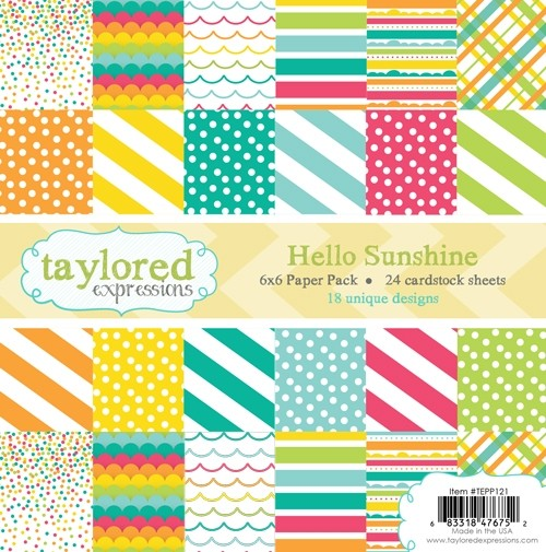 Taylored Expression - TE 6x6 Paper Pack - Hello Sunshine