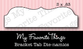 *SALE* My Favorite Things - Die-namics Bracket Tab