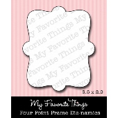 *SALE* My Favorite Things - Die-namics Four Point Frame DIE ONLY