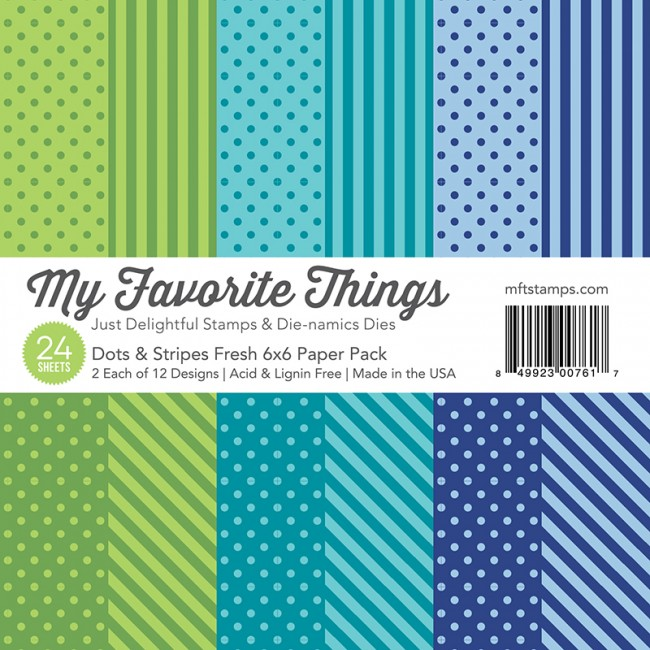 My Favorite Things - Dots & Stripes 6 x 6 Fresh Paper Pack