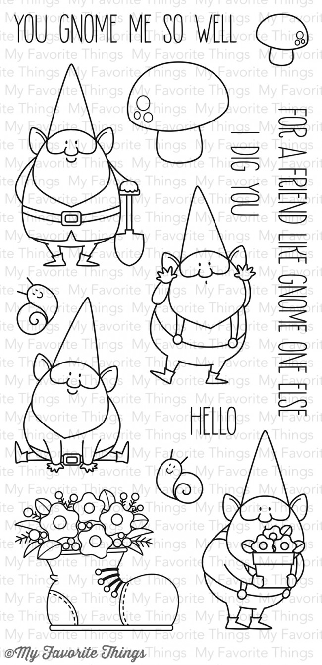 My Favorite Things - You Gnome Me Stamp Set