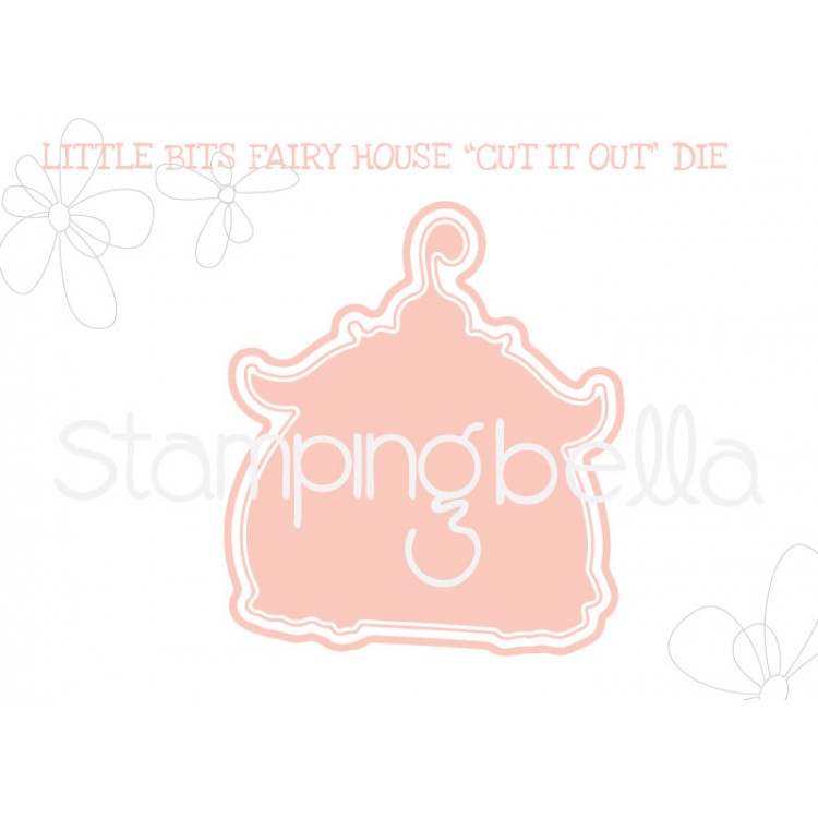 "*NEW* - Stamping Bella - Little Bits Fairy House ""CUT IT OUT"" DIE"