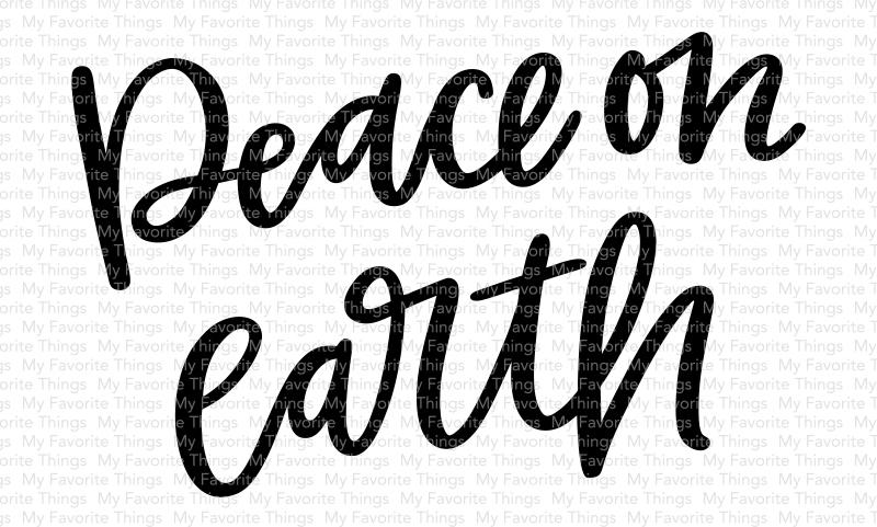 My Favorite Things - Peace on Earth