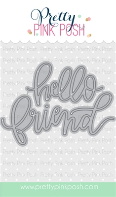 Pretty Pink Posh - Hello Friend Script