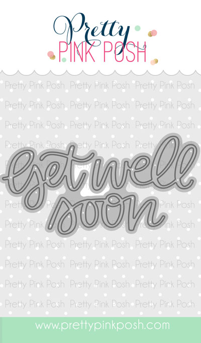 Pretty Pink Posh - Get Well Soon Script