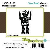 ###Die-versions - Whispers - Super Robot