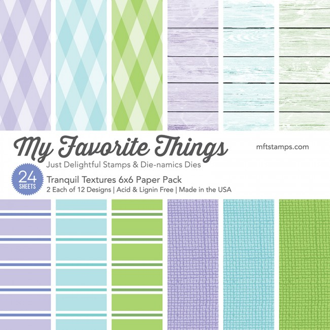 My Favorite Things - Tranquil Textures 6 x 6 Paper Pack