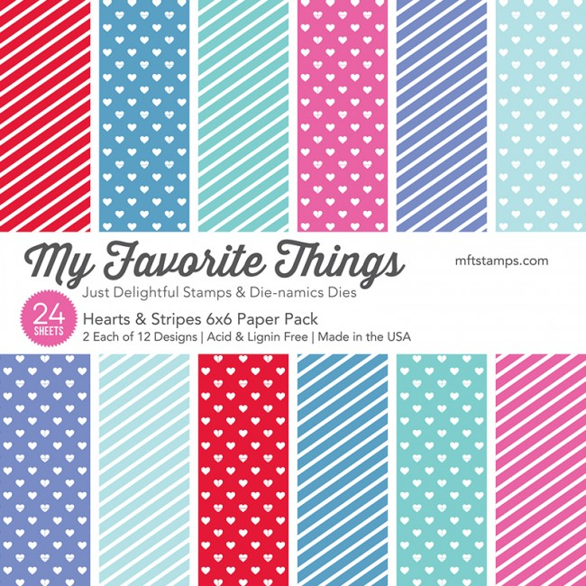 My Favorite Things - Hearts & Stripes 6 x 6 Paper Pack
