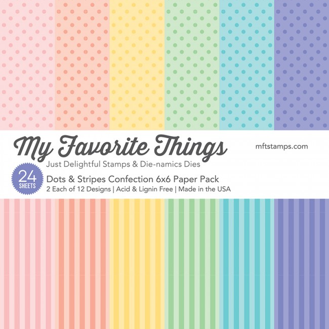 My Favorite Things - Dots & Stripes Confection 6 x 6 Paper Pack