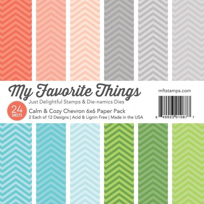 My Favorite Things - Calm & Cozy 6 x 6 Chevron Paper Pack