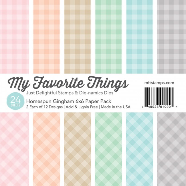 My Favorite Things - Homespun Gingham 6 x 6 Paper Pack