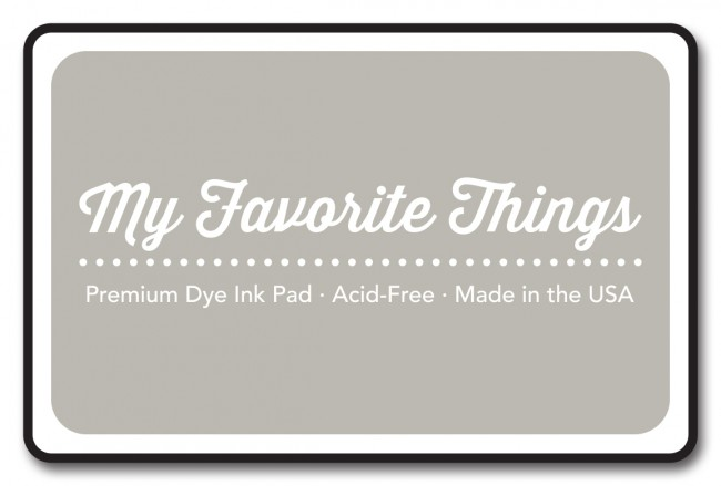 My Favorite Things - Premium Ink Pad - Cement Gray