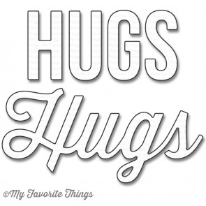 My Favorite Things - Die-namics Twice the Hugs