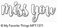 *NEW* - My Favorite Things - Die-namics Miss You