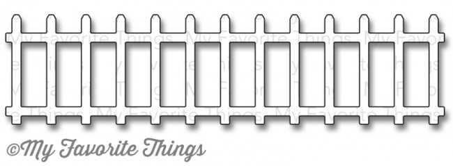 My Favorite Things -  Garden Fence Die-namics