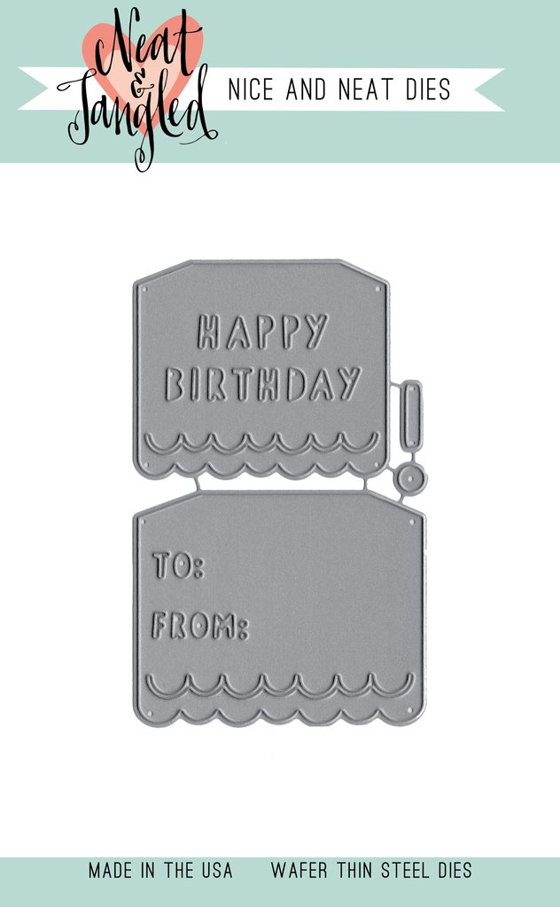 *NEW* - Neat & Tangled - Birthday Tags - Nice and Neat Dies