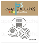 *XMAS* Paper Smooches - DIES - Ornaments Dies
