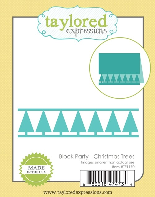 *NEW* - Taylored Expressions - Block Party - Christmas Trees