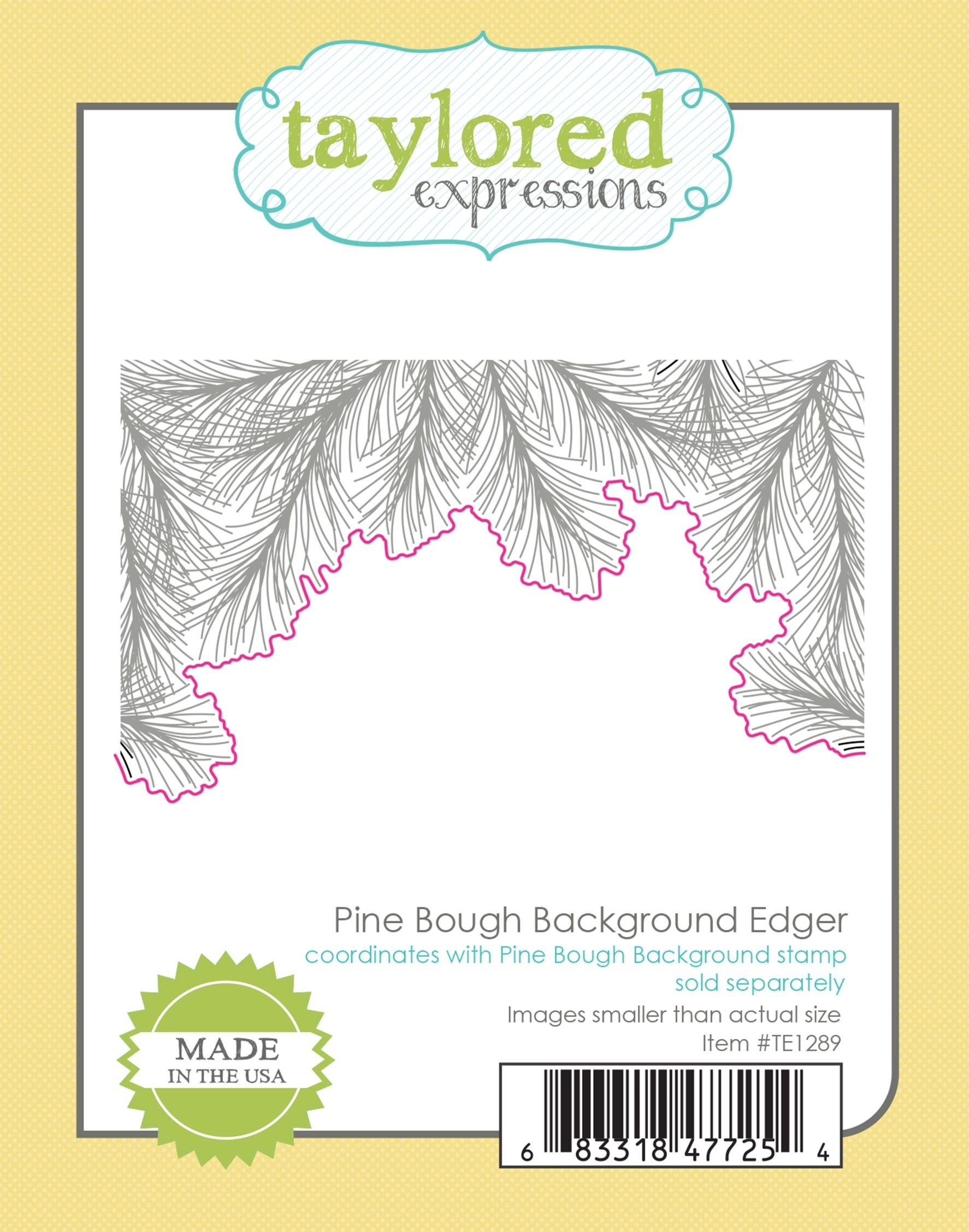 Taylored Expression - Pine Bough Background Edger