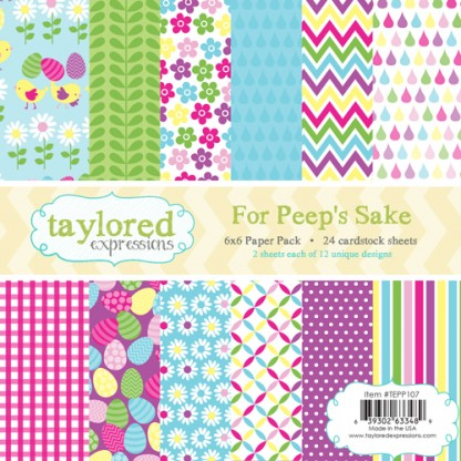 Taylored Expressions - TE 6x6 Paper Pack - For Peep's Sake