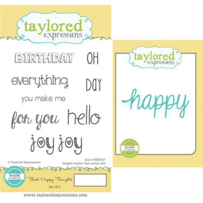Taylored Expressions - Think Happy Thoughts with Coordinating Die
