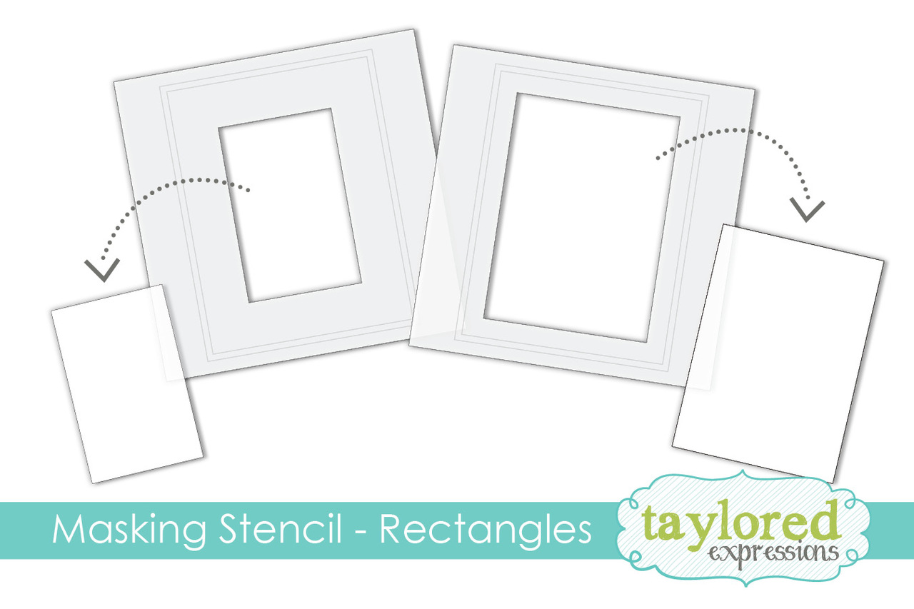 Taylored Expression - Masking Stencils - Rectangles